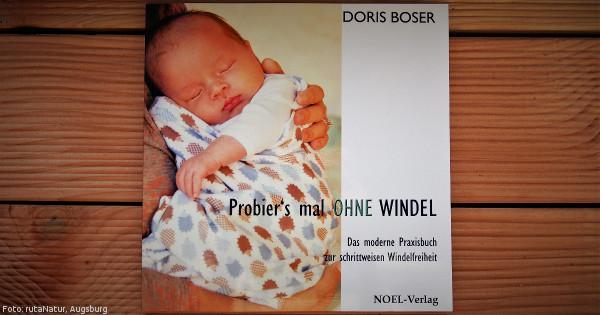 """Literaturtipp: """"Probier's mal OHNE WINDEL"""""""