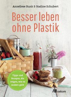 """Buch """"Besser leben ohne Plastik"""", Anneliese Bunk im Vortrag: Plastikfasten ist gar nicht so schwer"""