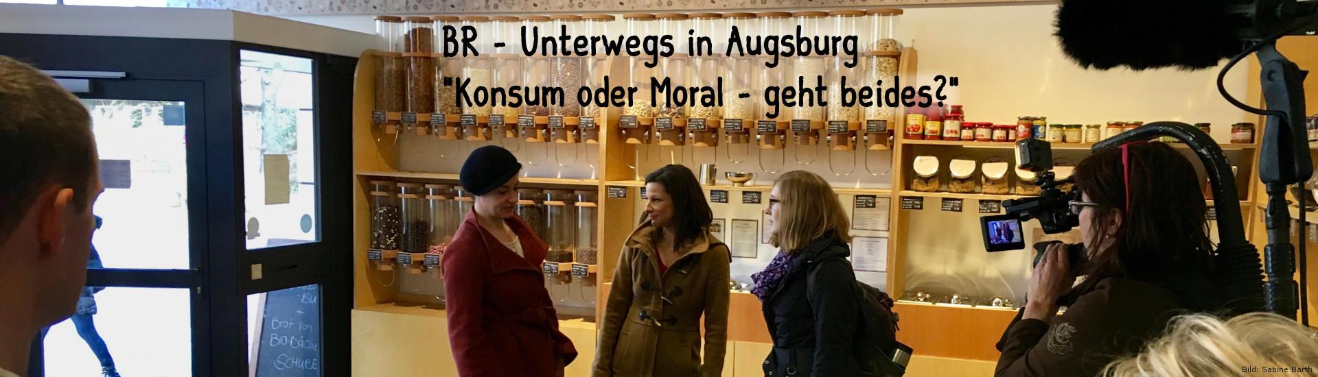 """Banner - BR """"Konsum oder Moral - geht auch beides?"""""""